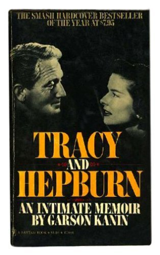 Tracy and Hepburn by Garson Kanin (1988-10-31)