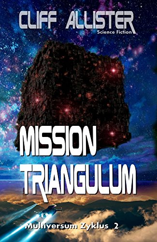 Buchseite und Rezensionen zu 'Mission Triangulum: MULTIVERSUM Zyklus 2' von Cliff Allister