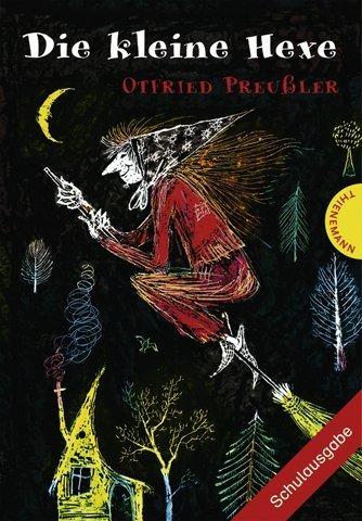 Die kleine Hexe. Schulausgabe by Otfried Preuler (2007-07-01)