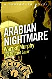 Arabian Nightmare: Number 86 in Series (The Destroyer)