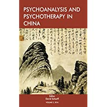 Psychoanalysis and Psychotherapy in China: Volume 2