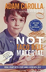 Not Taco Bell Material by Adam Carolla (2013-04-16)