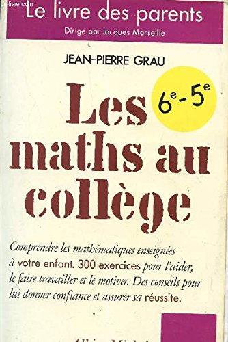 Les maths au collège, 6e, 5e