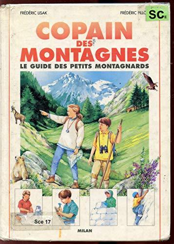 Copain des montagnes : Le guide des petits montagnards
