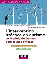 L'intervention précoce en autisme : le modèle de Denver pour jeunes enfants: Evaluation et prise en charge
