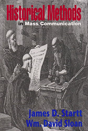 Historical Methods In Mass Communication