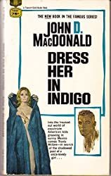 Dress her in indigo (A Fawcett gold medal book)