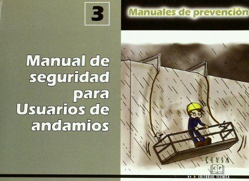 Manual de seguridad para usuarios de andamios por Aa.Vv.