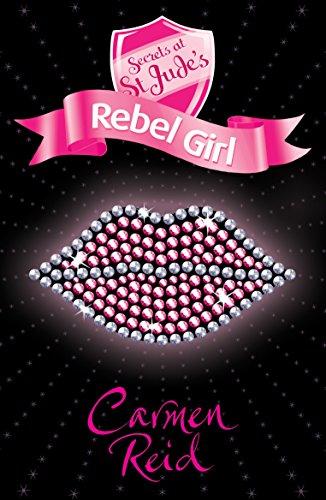 Secrets at St Jude's: Rebel Girl por Carmen Reid