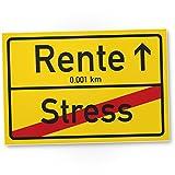 DankeDir! Rente (Stress) Ortsschild - Kunststoff Schild Abschiedskarte Ruhestand, Geschenkidee Abschiedsgeschenk Kollegen Rente, Geschenk Verabschiedung - Abschied Arbeitskollege Büro