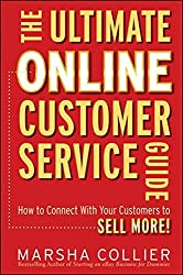The Ultimate Online Customer Service Guide: How to Connect with your Customers to Sell More! by Marsha Collier (2011-01-04)