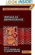 #7: Metals as Biomaterials (Biomaterials Science & Engineering)