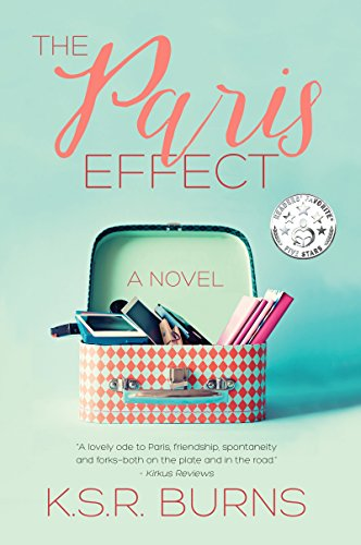 The Paris Effect: A Novel (Paris Forever Book 1) (English Edition)