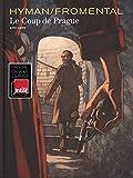 coup de Prague (Le) | Fromental, Jean-Luc (1950-....). Auteur