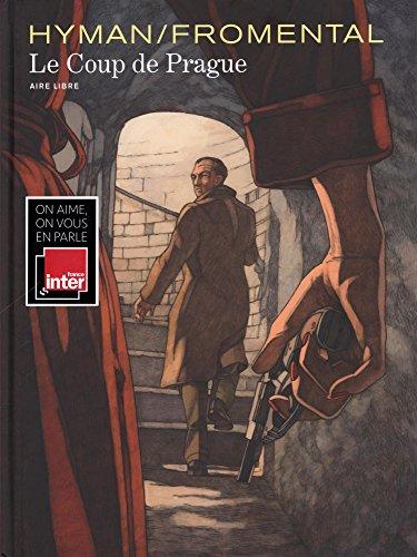 Le Coup de Prague - tome 0 - Le Coup de Prague par Fromental Jean-Luc