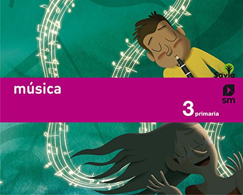 Música. 3 Primaria. Savia - 9788467569964