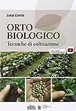 eBook Gratis da Scaricare Orto biologico Tecniche di coltivazione (PDF,EPUB,MOBI) Online Italiano
