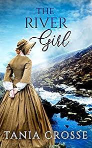 THE RIVER GIRL a compelling saga of love, loss and self-discovery (Devonshire Sagas Book 2) (English Edition)