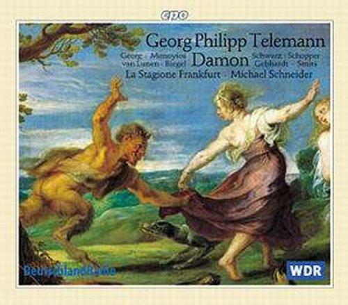 Telemann: Der neumodische Liebhaber Damon oder Die Satyrn in Arkadien TWV 21:8