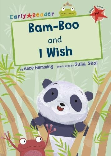 Bam-boo ; and, I wish