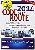 CODE DE LA ROUTE 2014 - TF1 Entreprises - 05/03/2014