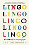 Lingo: Around Europe in Sixty Languag...