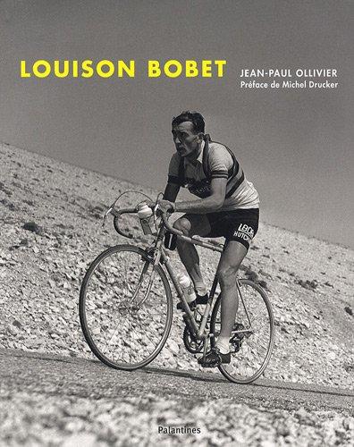Descargar Libro LOUISON BOBET, la légende du cyclisme de Jean-Paul OLLIVIER JEAN-PAUL OLLIVIER