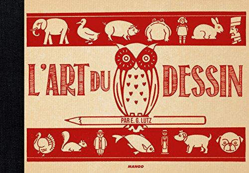 L'art du dessin par EG Lutz par Collectif