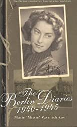 The Berlin Diaries 1940-45 by Marie Vassiltchikov (1999-10-07)