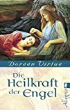 Die Heilkraft der Engel - Doreen Virtue