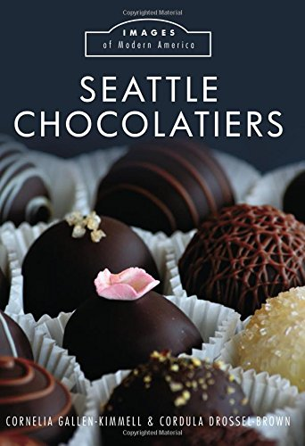 Seattle Chocolatiers (Images of Modern America)