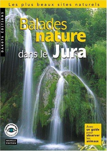 Balades nature dans le Jura 2004 par Jean Chevallier, Collectif