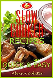 Slow Cooker Recipes: 50 Quick Easy Slow Cooker Meals (Quick Easy Recipes Book 2) (English Edition)