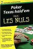 Poker Texas Hold'em Poche Pour les Nuls de Mark HARLAN ,François MONTMIREL ( 17 janvier 2013 )