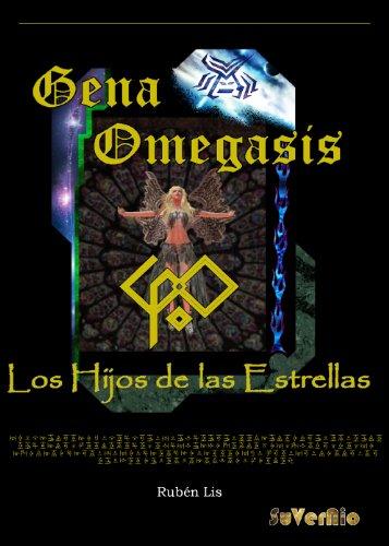 Gena Omegasis G.O (Los Hijos de las Estrellas nº 1)
