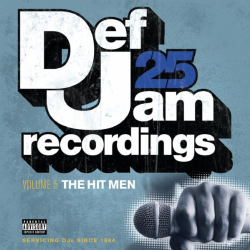 Def Jam 25: Volume 5 - The Hit...