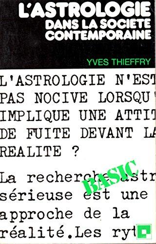 L'Astrologie dans la société contemporaine par Yves Thieffry