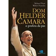 Dom Helder: o profeta da paz