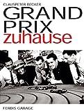 Grand Prix zuhause