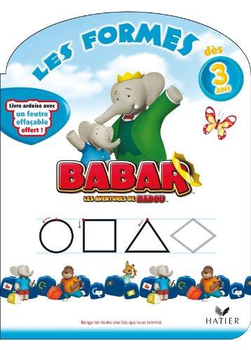 Babar - Les formes dès 3 ans par Collectif