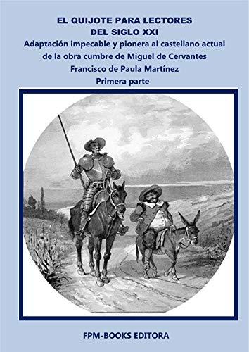 El Quijote para Lectores del Siglo XXI - Primera Parte eBook ...