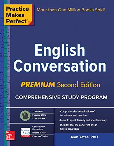 Practice Makes Perfect: English Conversation, Premium Second Edition (English Edition)