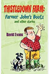 Thistledown Farm: Farmer John's Boots and Other Stories Paperback