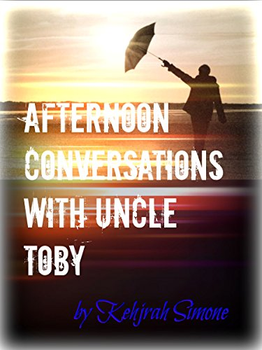afternoon-conversations-with-uncle-toby-english-edition