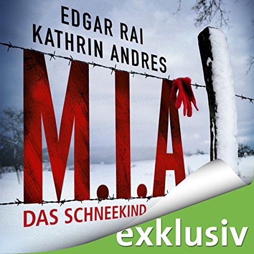 Buchseite und Rezensionen zu 'M.I.A. - Das Schneekind' von Kathrin Andres