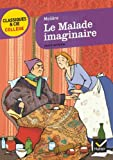 Le Malade Imaginaire by Moliere (2011-04-27) - Editions Hatier - 27/04/2011