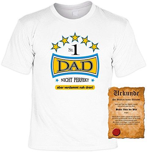 Witziges Papa- Spaß-Shirt + gratis Fun-Urkunde: Nr. 1 DAD nicht perfekt aber verdammt nah dran! Weiß