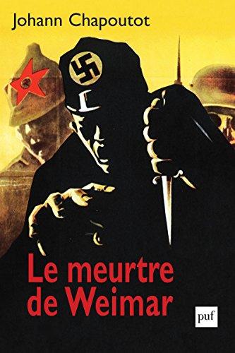 Téléchargez les manuels scolaires dans la couleur des coins Le meurtre de Weimar in French PDF by Johann Chapoutot