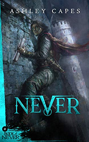 Never: (Prequel to The Amber Isle) (Book of Never: 0) (English ...