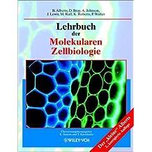 Lehrbuch der Molekularen Zellbiologie (German Edition) by Bruce Alberts (2003-01-27)